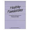 Healthy Foundations: Developing Policies