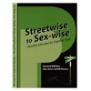 Streetwise to Sex-wise