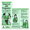 Drug Use & Pregnancy Ten Things You Should Know
